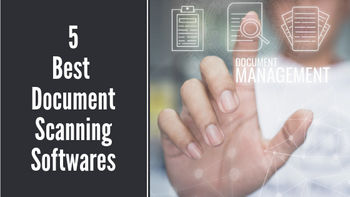 5 Best Document Scanning Softwares in 2019