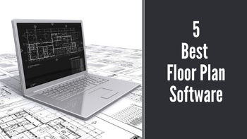 5 Best Floor Plan Softwares in 2019