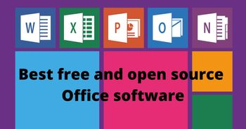 Best free and open source Office software