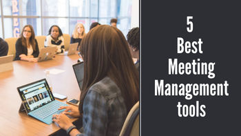 5 Best Meeting Management tools in 2020