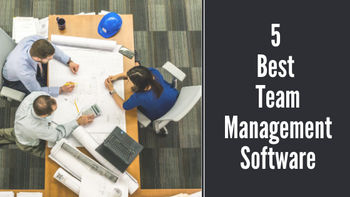 5 Best Team Management Software in 2020