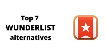 Top 7 Wunderlist alternatives for managing your to-do lists