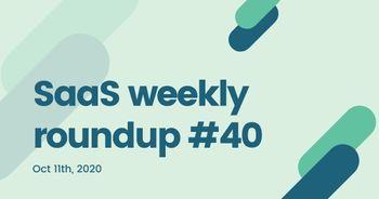 SaaS weekly roundup #40: Twilio to acquire Segment, Unqork, MessageBird raise Series C funding, and more