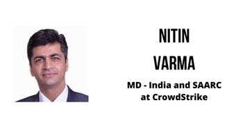 Interview with Nitin Varma, MD - India & SAARC at CrowdStrike