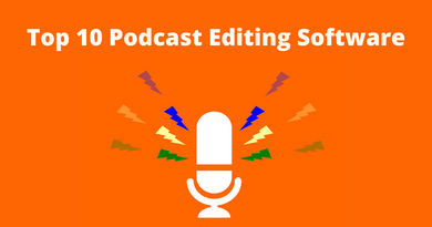 Top 10 Podcast Editing Software