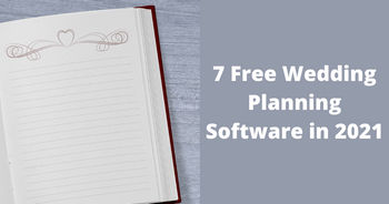 7 Free Wedding Planning Software in 2021