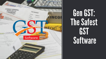 Gen GST: The Safest GST Software