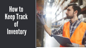 How to Keep Track of Inventory for Efficient Inventory Control in 2019