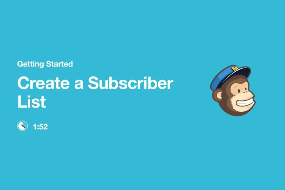Getting Started : Create a Subscriber List