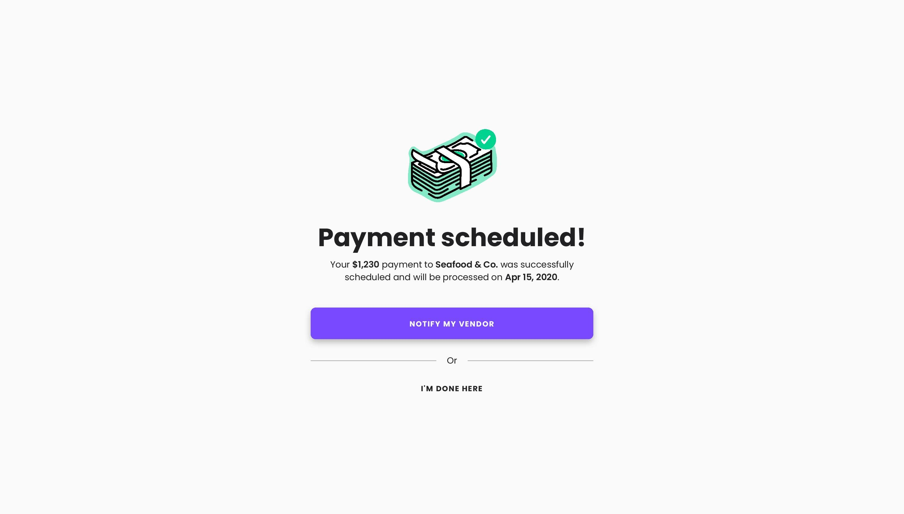Payment Scheduled Screen