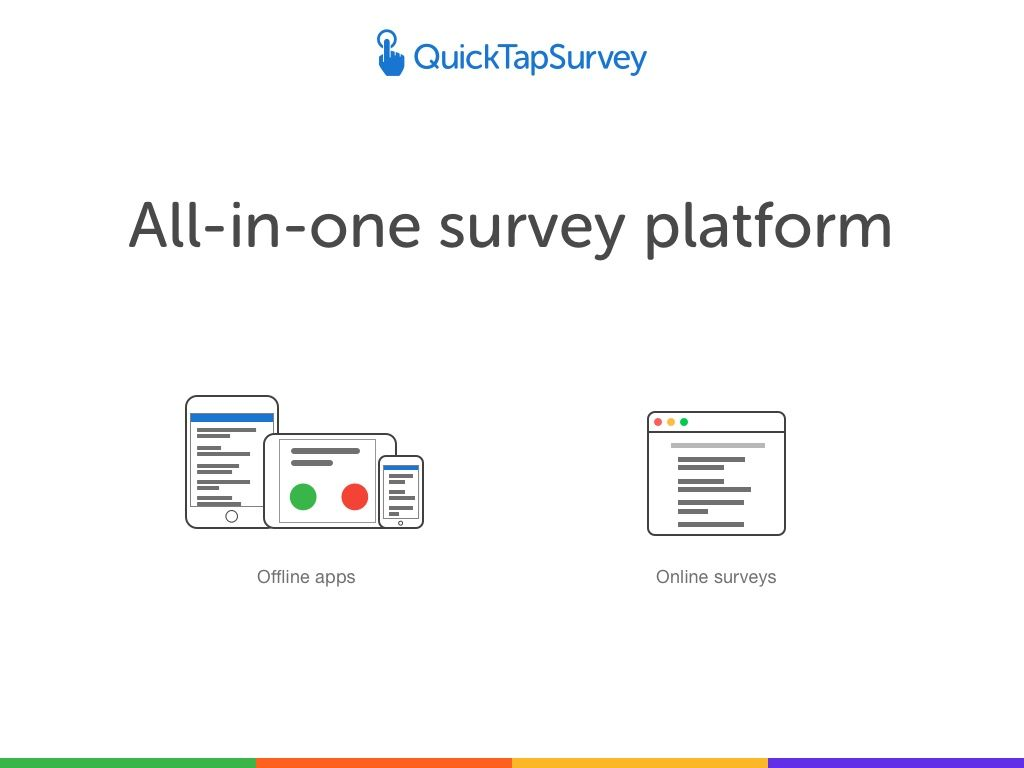 QuickTapSurvey Demo - Online & Offline Data Capture