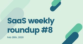 SaaS weekly roundup #8: Microsoft launches 100x100x100 program, Freshworks acquires AnsweiQ, and more