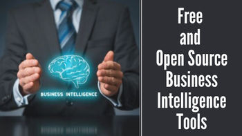 Top 5 Free and Open Source Business Intelligence Tools in 2019