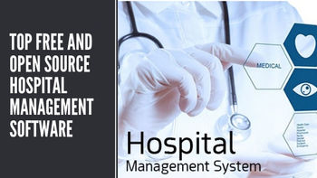 Top Free and Open Source Hospital Management Software