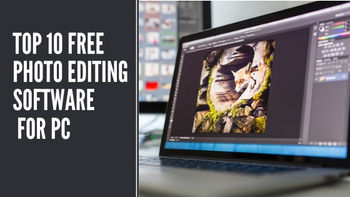Top 10 Free Photo Editing Software for PC