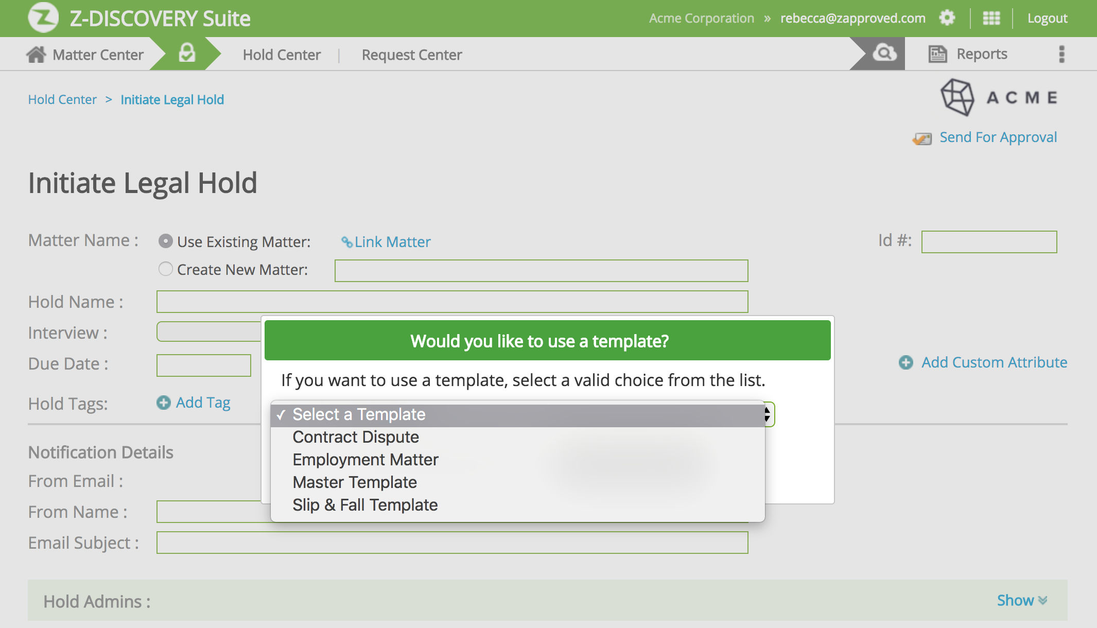 Z-Discovery screenshot: Initiate a legal hold in minutes using pre-configured templates.